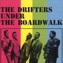 Under The Boardwalk/THE DRIFTERS