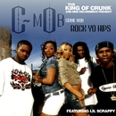 Rock Yo Hips (feat. Lil Scrappy)/Crime Mob