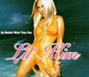 No Matter What They Say/Lil' Kim