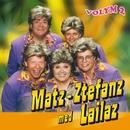 Matz Ztefanz med Lailaz - Volym 2/Matz-Ztefanz med Lailaz