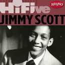 Rhino Hi-Five: Jimmy Scott/Jimmy Scott