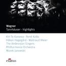 Wagner : Tannhäuser [Highlights]/Kiri Te Kanawa, Marek Janowski & Philharmonia Orchestra