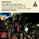 Haydn : The Seven Last Words of Christ on the Cross/Nikolaus Harnoncourt