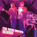 Maroon/The Webb Brothers