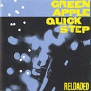 Reloaded/Green Apple Quick Step