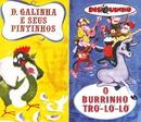 Coleção Disquinho 2002 - Dona Galinha e Seus Pintinhos / O Burrinho Tró Ló Ló/Varios Artistas