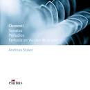 Clementi : Sonatas, Preludios & Fantasie  -  Elatus/Andreas Staier