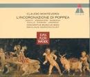 Monteverdi : L'incoronazione di Poppea/Nikolaus Harnoncourt