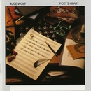 Poet's Heart/Kate Wolf