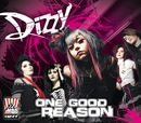 One Good Reason/Dizzy