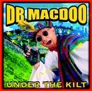 Under The Kilt (Online version)/Dr Macdoo