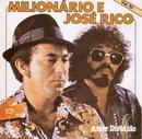 Volume 10 (Amor Dividido)/Milionario e Jose Rico