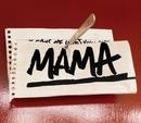 Mama  (2-track CD)/Plan B