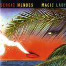 Magic Lady/Sergio Mendes