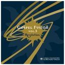 """Gospel Fusion Vol. III (Revolution)/Corale Universitaria """"Lorenzo Valla"""""""