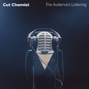 The Audience's Listening (U.S. Version)/Cut Chemist