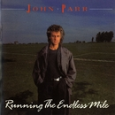 Running The Endless Mile/John Parr