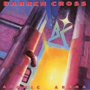 Atomic Arena/Barren Cross