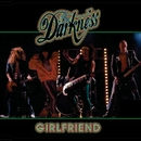Girlfriend [Remixes]/The Darkness