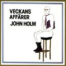 Veckans affärer/John Holm