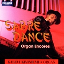 Sabre Dance - Organ Encores/Kalevi Kiviniemi