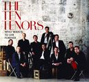 Who Wants To Live Forever?/The Ten Tenors