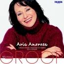 Arie Amorose/Groop, Monica (mezzosoprano) and Ostrobothnian Chamber Orchestra and Kangas, Juha (conductor)