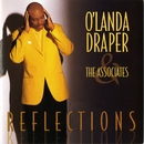 Reflections/O'Landa Draper & The Associates