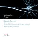 Rachmaninov : Vespers  -  Elatus/Mstislav Rostropovitch & Choral Arts Society of Washington