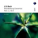 Bach, JS : Brandenburg Concertos Nos 1, 2 & 5  -  Apex/Karl Richter & Karl Richter Chamber Orchestra