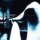 Mary Is Coming/Savoy