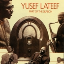 Part Of The Search/Yusef Lateef