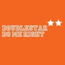 Do Me Right/Doublestar