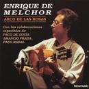 Arco de las Rosas/Enrique de Melchor