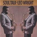 Soul Talk/Leo Wright