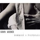 Hommage A Piazzolla & Peterburschsky/Gidon Kremer
