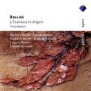 Rossini : L'italiana in Algeri [Highlights]  -  Apex/Claudio Scimone