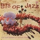 Leis Of Jazz: The Jazz Sounds Of Arthur Lyman/Arthur Lyman