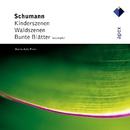 Schumann : Kinderszenen, Waldszenen & Bunte Blätter/Maria-João Pires