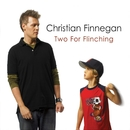 Two For Flinching/Christian Finnegan