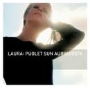 Puolet sun auringosta/Laura Voutilainen