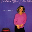 Laisse-la vivre/Véronique Sanson