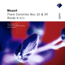 Mozart : Piano Concertos Nos 12, 19 & Rondo  -  Apex/Maria-João Pires, Armin Jordan & Lausanne Chamber Orchestra