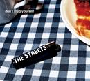 Don't Mug Yourself/The Streets