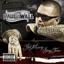 Get Money Stay True  (U.S. Version)/Paul Wall
