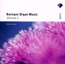 Baroque Organ Music Vol.1  -  Apex/Herbert Tachezi
