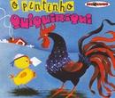 Coleção Disquinho 2002 - O Pintinho Quiquiriqui/Vários
