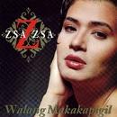 Walang Makakapigil/Zsa-Zsa Padilla