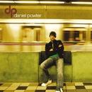 Daniel Powter (Deluxe Version)/ダニエル・パウター