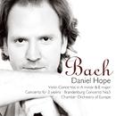 Bach, JS : Violin Concertos/Daniel Hope